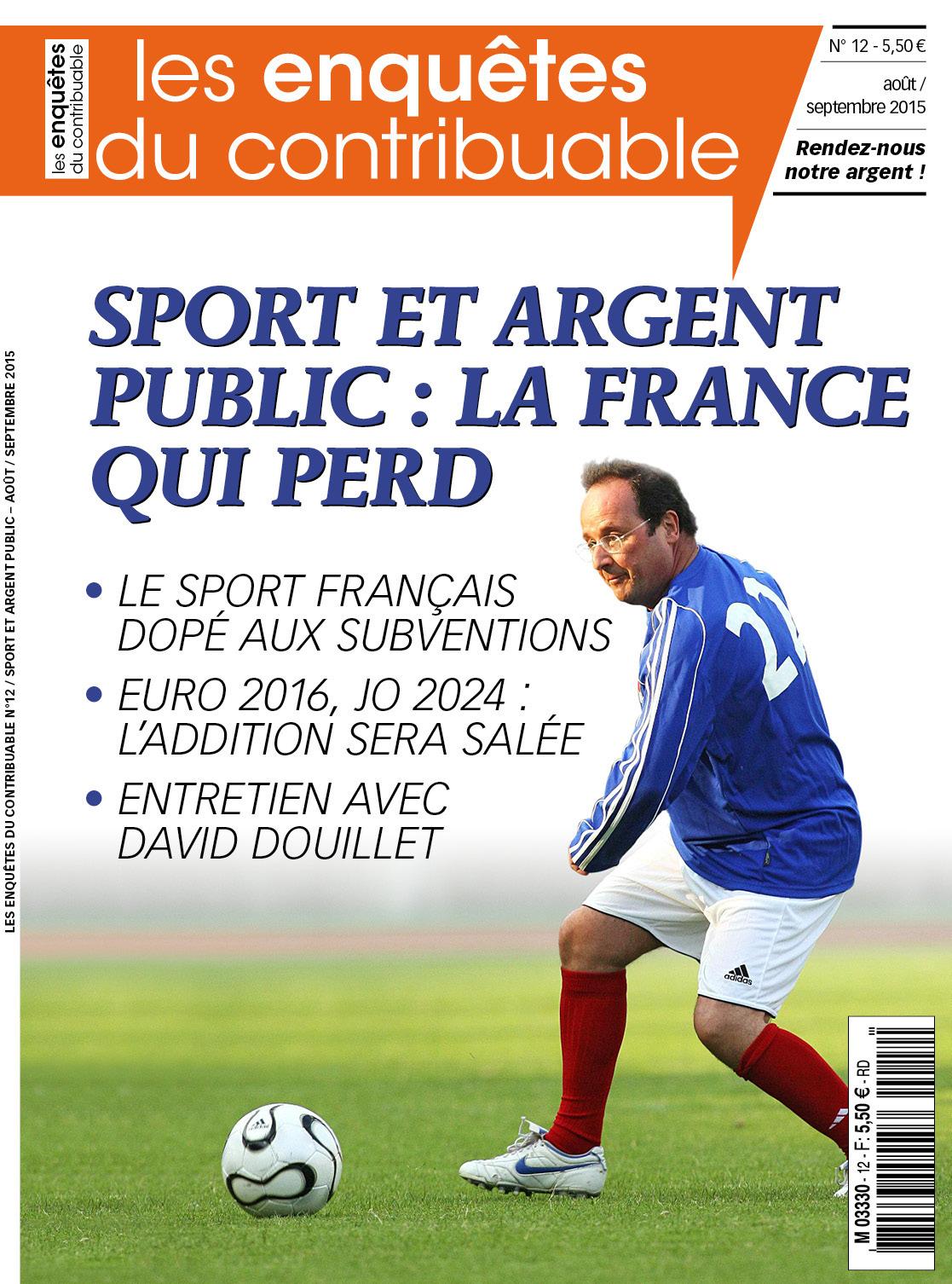 Les Enquêtes du contribuable #12 « Sport et argent public : la France qui perd »